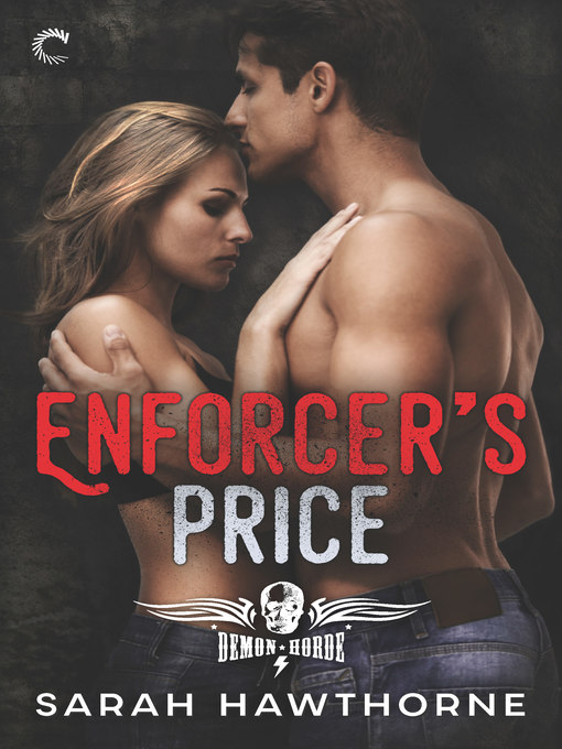 Title details for Enforcer's Price by Sarah Hawthorne - Available
