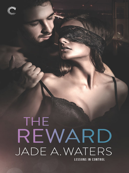 Title details for The Reward by Jade A. Waters - Wait list