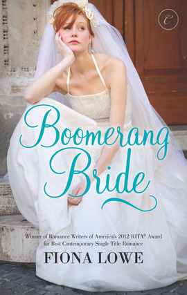 Title details for Boomerang Bride by Fiona Lowe - Available