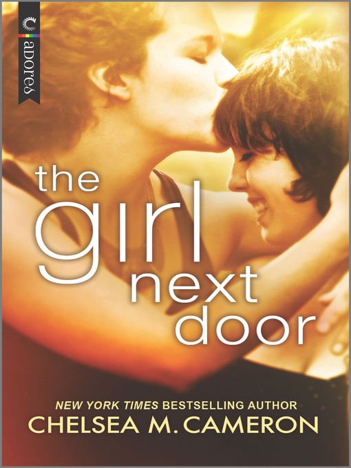 Title details for The Girl Next Door by Chelsea M. Cameron - Available