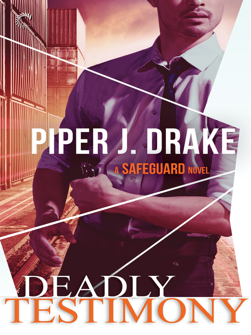 Title details for Deadly Testimony by Piper J. Drake - Wait list