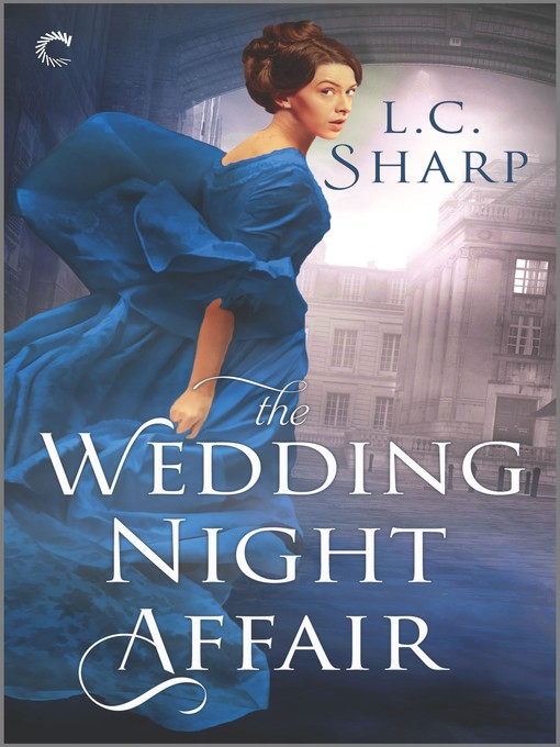 Title details for The Wedding Night Affair--An Historical Mystery by L.C. Sharp - Available