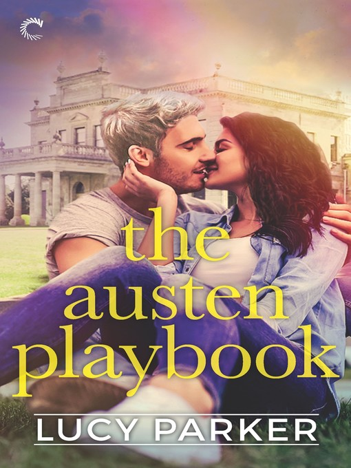 Title details for The Austen Playbook--An Opposites Attract Romance by Lucy Parker - Available
