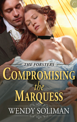 Title details for Compromising the Marquess by Wendy Soliman - Available