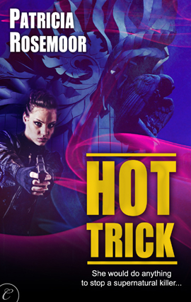 Title details for Hot Trick by Patricia Rosemoor - Available