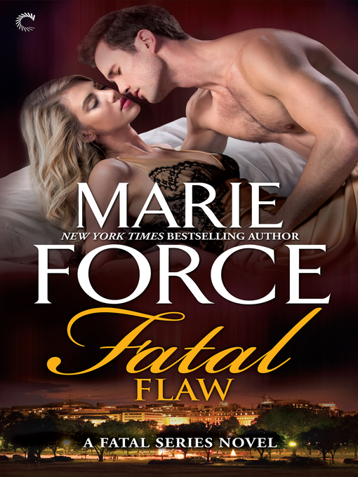 Title details for Fatal Flaw by Marie  Force - Available