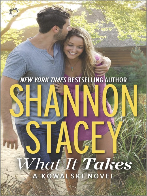 Title details for What It Takes by Shannon  Stacey - Available