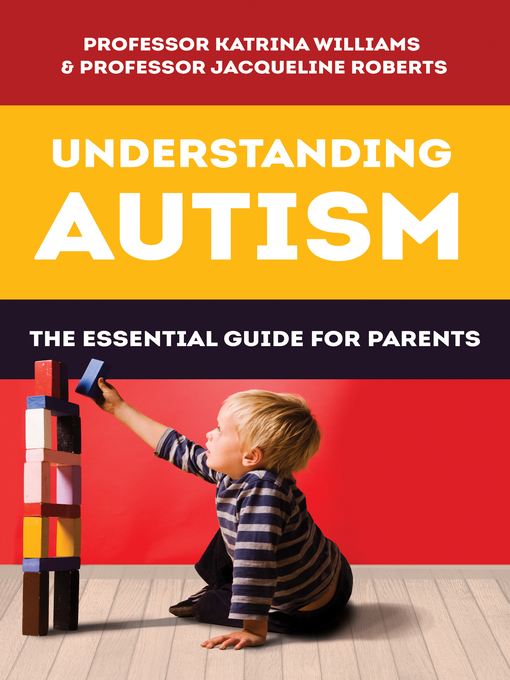 Title details for Understanding Autism by Katrina Williams - Wait list
