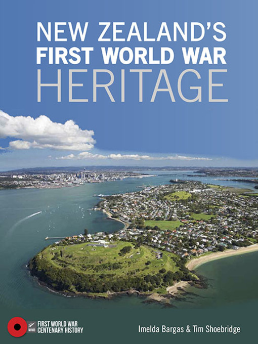 Title details for New Zealand's First World War Heritage by Imelda Bargas - Available