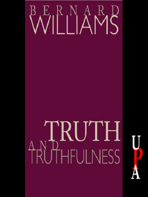 essay genealogy in truth truthfulness Bernard williams, truth and truthfulness: an essay in genealogy truth and truthfulness falls essentially into three parts bernard williams, truth and.