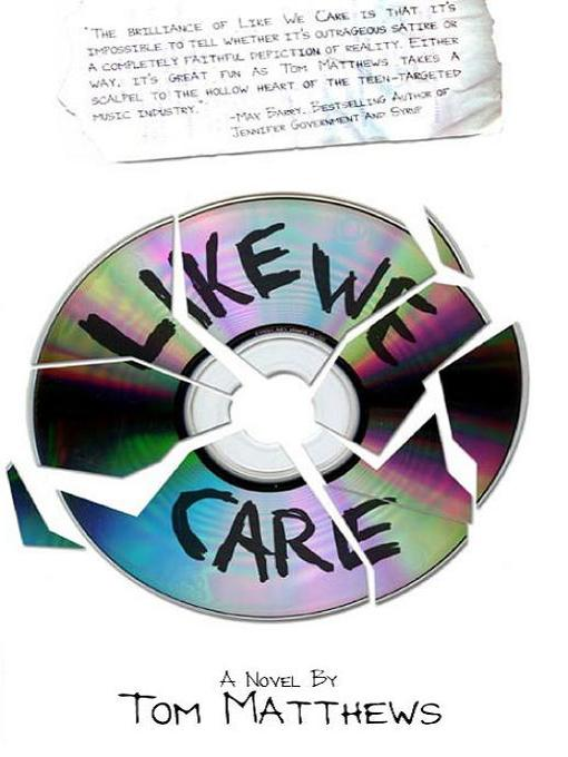 Title details for Like We Care by Tom Matthews - Available