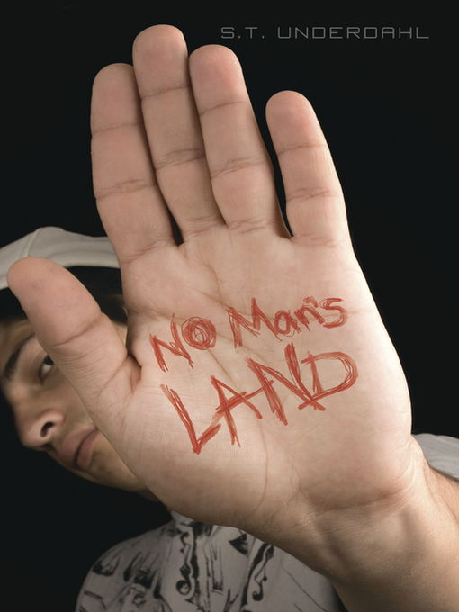 Title details for No Man's Land by S.T. Underdahl - Available