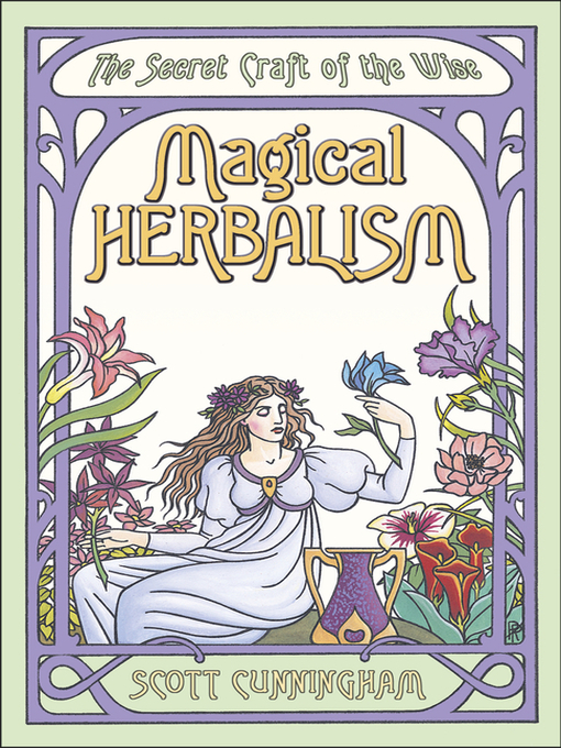 Title details for Magical Herbalism by Scott Cunningham - Wait list