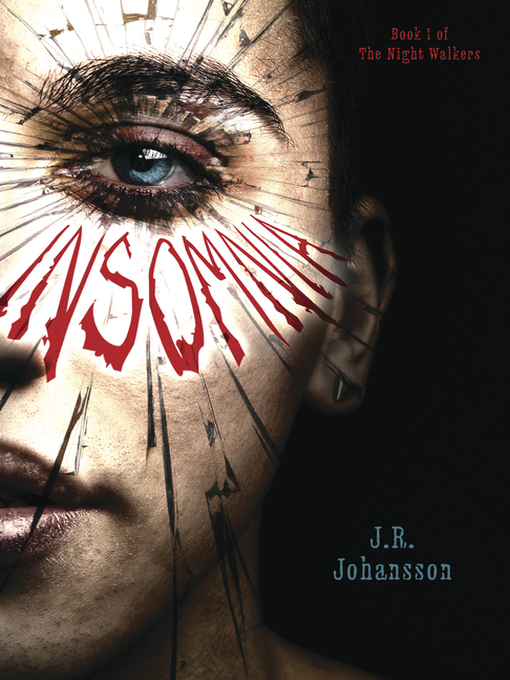 Title details for Insomnia by J. R. Johansson - Available