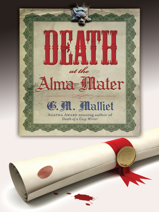 Title details for Death at the Alma Mater by G.M. Malliet - Wait list