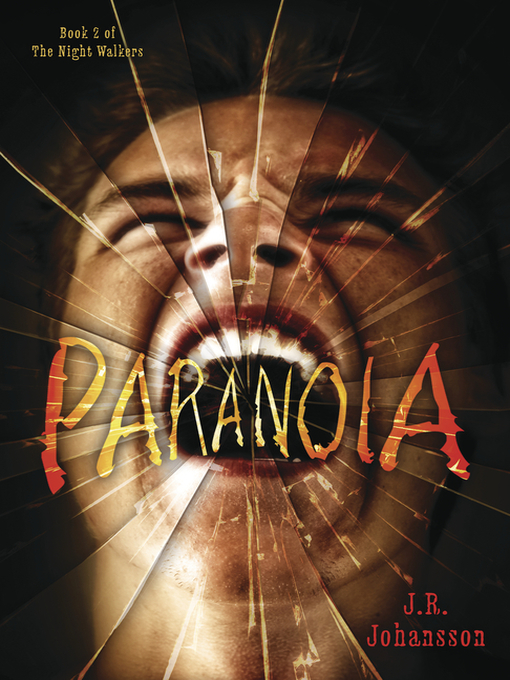 Title details for Paranoia by J. R. Johansson - Available