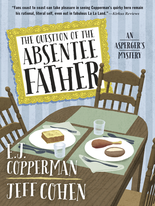 Title details for The Question of the Absentee Father by E. J. Copperman - Available