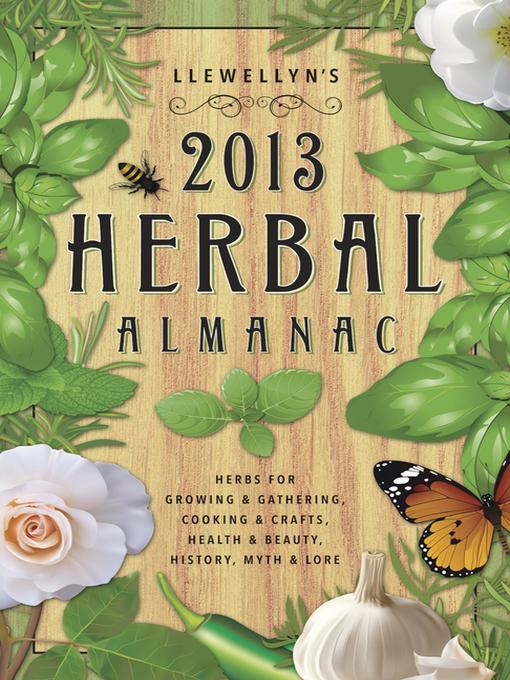 Cover image for Llewellyn's 2013 Herbal Almanac