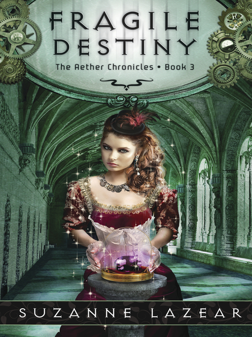 Title details for Fragile Destiny by Suzanne Lazear - Available