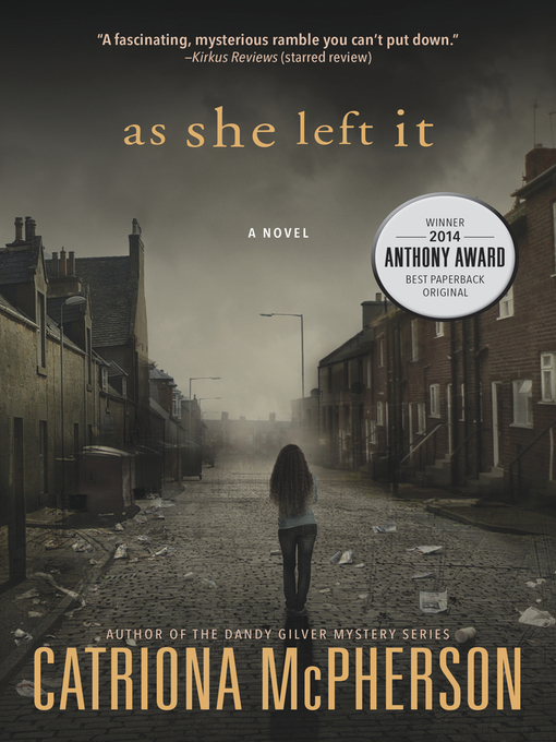 Title details for As She Left It by Catriona McPherson - Available