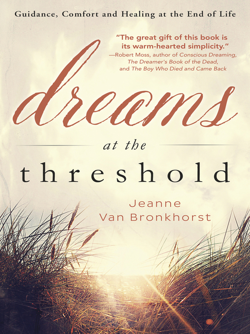 Title details for Dreams at the Threshold by Jeanne Van Bronkhorst - Available