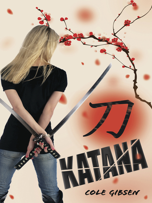 Title details for Katana by Cole Gibsen - Available