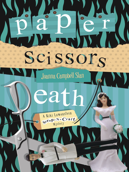 Title details for Paper, Scissors, Death by Joanna Campbell Slan - Available