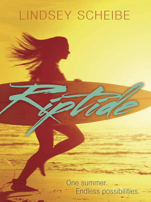 Title details for Riptide by Lindsey Scheibe - Available