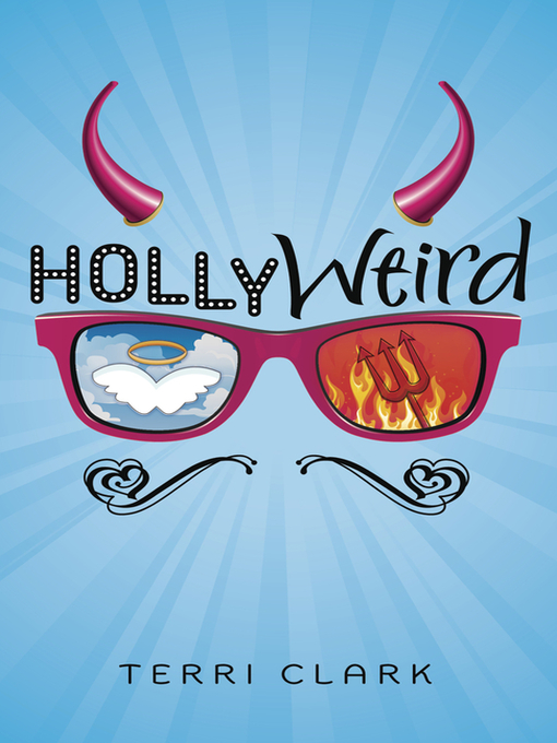 Title details for Hollyweird by Terri Clark - Available