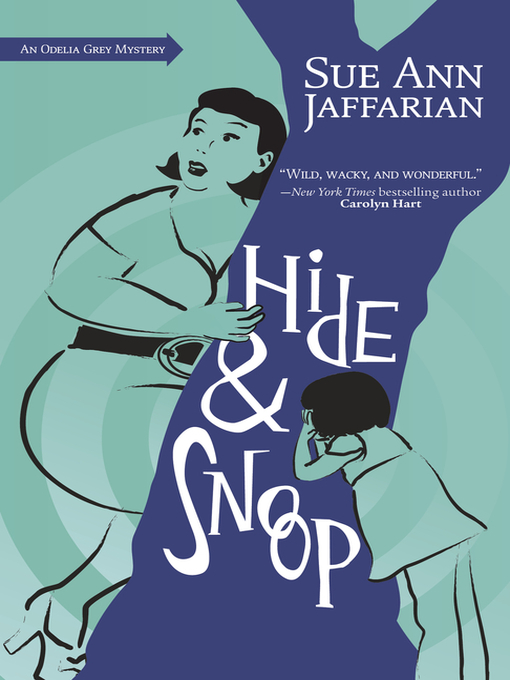 Title details for Hide and Snoop by Sue Ann Jaffarian - Available