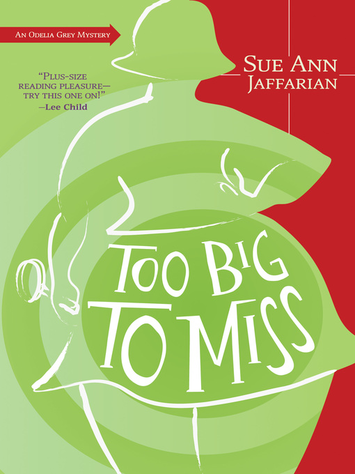 Title details for Too Big to Miss by Sue Ann Jaffarian - Available