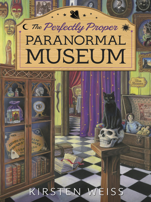 Title details for The Perfectly Proper Paranormal Museum by Kirsten Weiss - Available