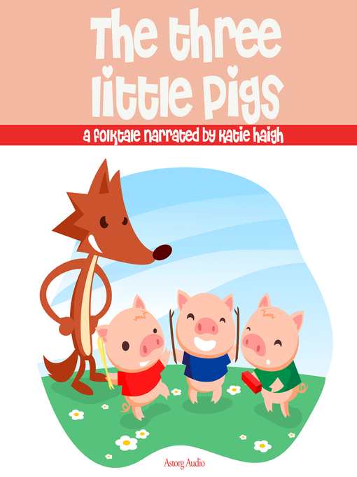 Title details for The Three Little Pigs by Unknown - Available