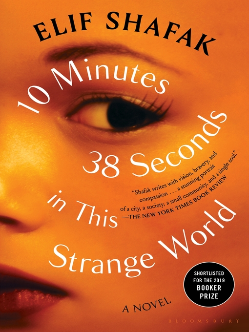 Title details for 10 Minutes 38 Seconds in This Strange World by Elif Shafak - Wait list