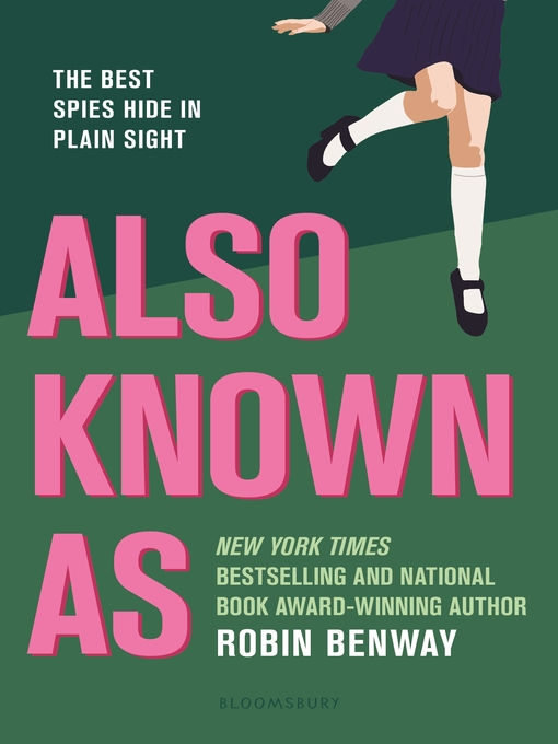 Title details for Also Known As by Robin Benway - Available