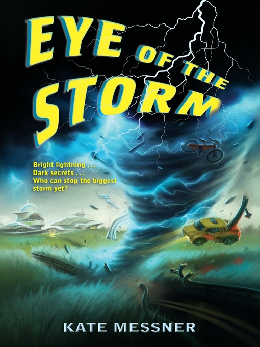 Title details for Eye of the Storm by Kate Messner - Available