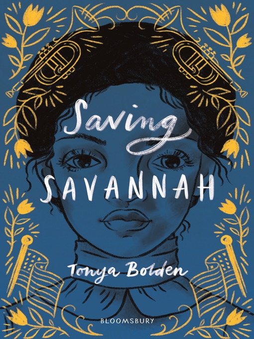 Title details for Saving Savannah by Tonya Bolden - Available