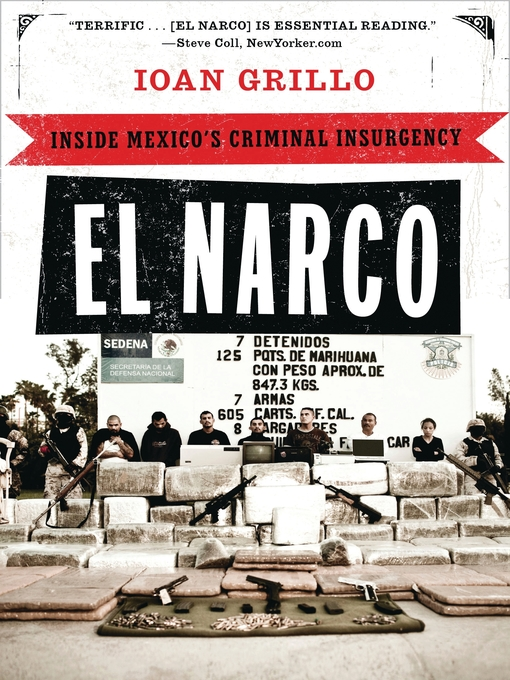 Title details for El Narco by Ioan Grillo - Available