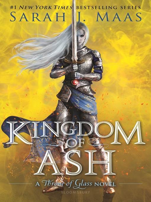 Title details for Kingdom of Ash by Sarah J. Maas - Available