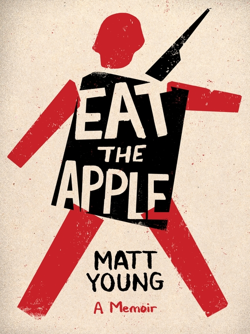 Title details for Eat the Apple by Matt Young - Available
