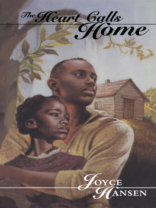 Title details for The Heart Calls Home by Joyce Hansen - Available