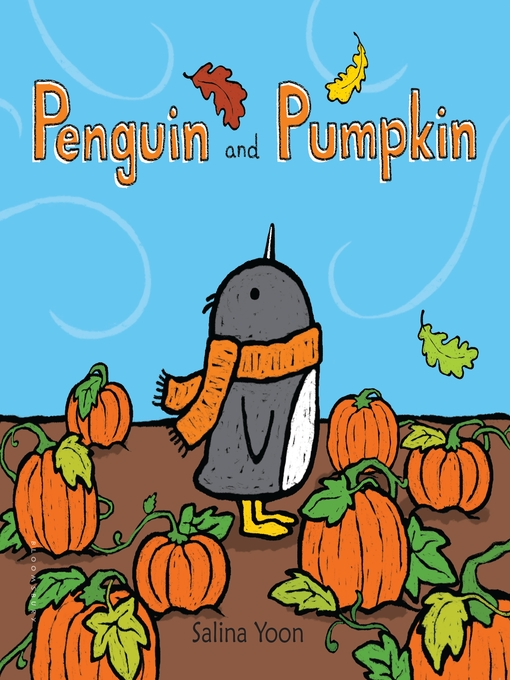Title details for Penguin and Pumpkin by Salina Yoon - Available