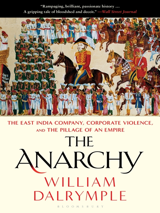 Title details for The Anarchy by William Dalrymple - Wait list