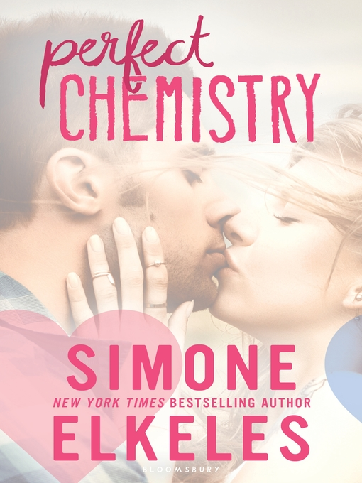 Title details for Perfect Chemistry by Simone Elkeles - Wait list