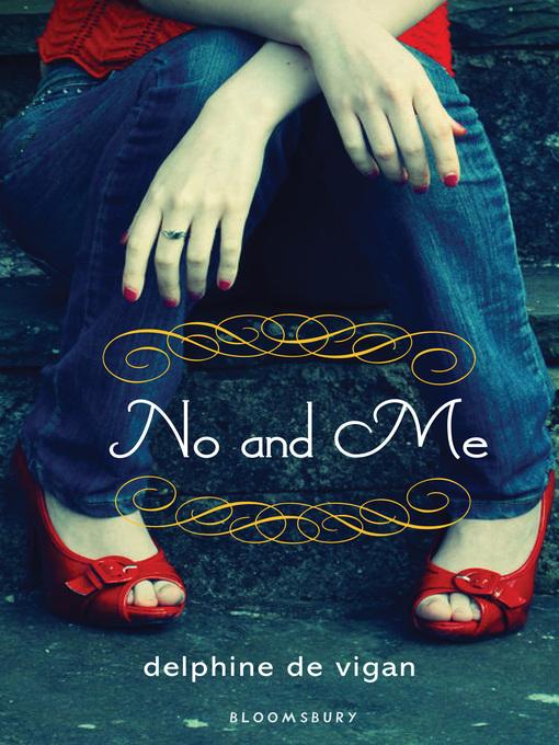 Title details for No and Me by Delphine de Vigan - Wait list