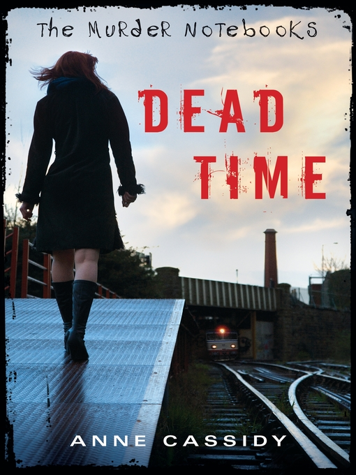 Title details for Dead Time by Anne Cassidy - Wait list