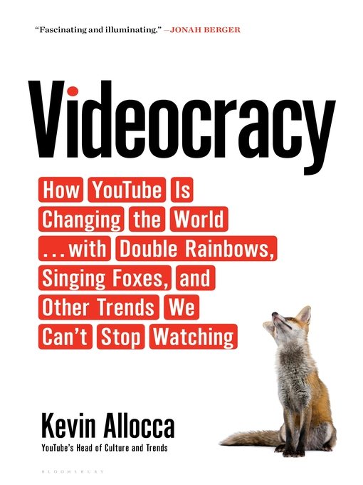 Title details for Videocracy by Kevin Allocca - Available