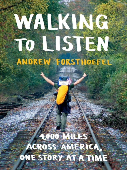 Title details for Walking to Listen by Andrew Forsthoefel - Available