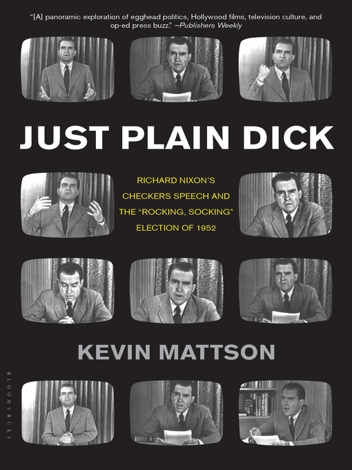 Title details for Just Plain Dick by Kevin Mattson - Wait list