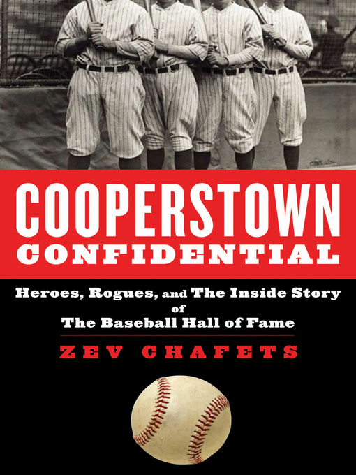 Title details for Cooperstown Confidential by Zev Chafets - Available